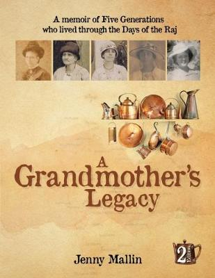 A Grandmother's Legacy by Jenny Mallin