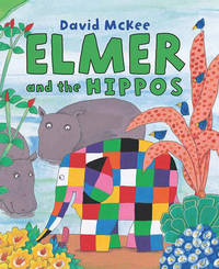 Elmer and the Hippos by David McKee image