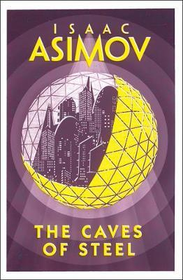 The Caves of Steel by Isaac Asimov image
