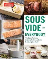 Sous Vide for Everybody by America's Test Kitchen