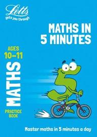 Letts maths in 5 minutes age 10-11 by Letts KS2 image