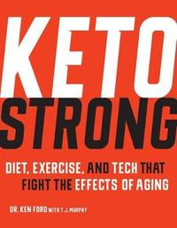 Keto Strong by Dr. Ken Ford