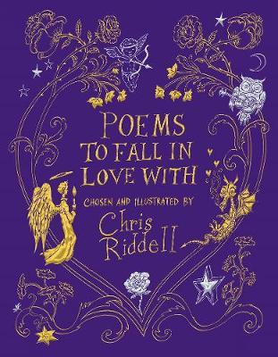 Poems to Fall in Love With by Chris Riddell