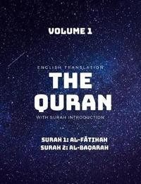 The Quran - English Translation with Surah Introduction - Volume 1 by Canberra Street Publishing image