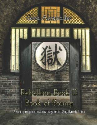 Rebellion Book II by Grea Alexander
