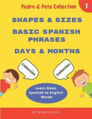Learn Basic Spanish to English Words by Bobby Basil