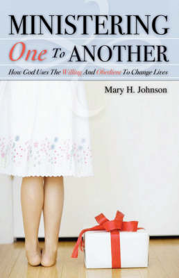 Ministering One to Another by Mary H. Johnson image
