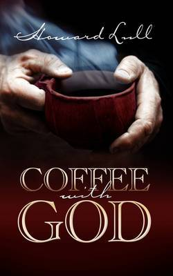 Coffee with God by Howard Lull image