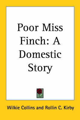 Poor Miss Finch: A Domestic Story by Wilkie Collins image