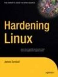 Hardening Linux by James Turnbull