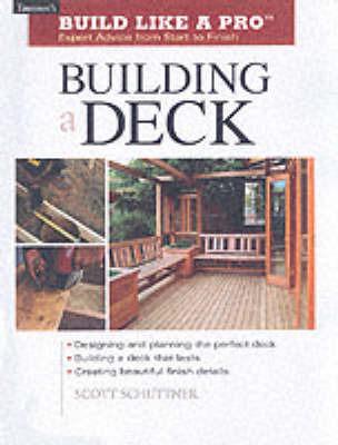 Building a Deck by Scott Schuttner