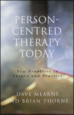 Person-Centred Therapy Today by Dave Mearns