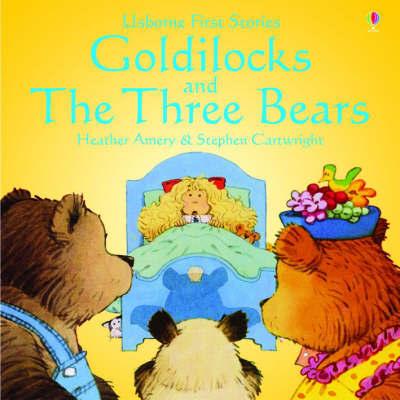 Goldilocks and the Three Bears by Heather Amery image