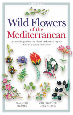 Wild Flowers of the Mediterranean by Marjorie Blamey