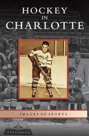 Hockey in Charlotte by Jim Mancuso