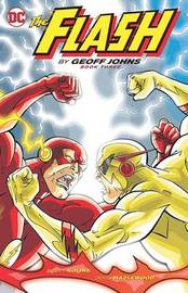 The Flash By Geoff Johns Book Three by Geoff Johns
