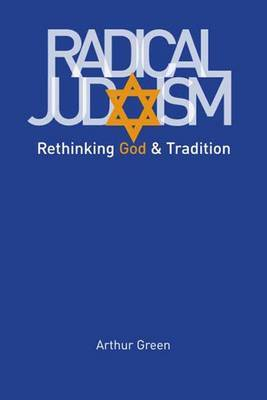Radical Judaism by Arthur Green image
