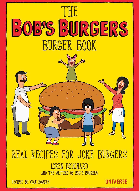 The Bob's Burgers Burger Book by Loren Bouchard image
