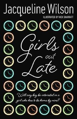 Girls Out Late by Jacqueline Wilson image