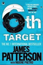 The 6th Target (Women's Murder Club #6) by James Patterson