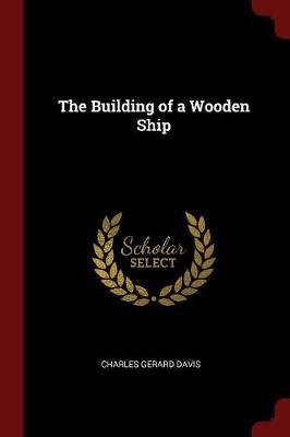 The Building of a Wooden Ship by Charles Gerard Davis image