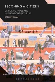 Becoming a Citizen by Kamran Khan