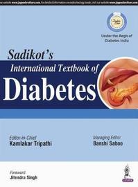 Sadikot's International Textbook of Diabetes by Kamlakar Tripathi image