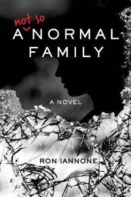 A Not So Normal Family by Ron Iannone