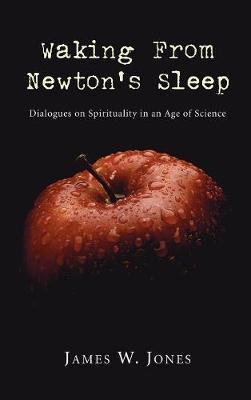 Waking from Newton's Sleep by James W. Jones image