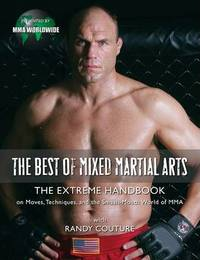The Best of Mixed Martial Arts by Randy Couture