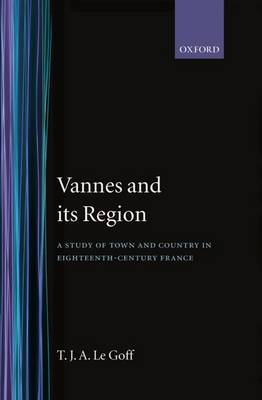 Vannes and its Region by T.J.A.Le Goff image
