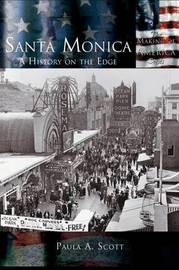 Santa Monica by Paula A. Scott