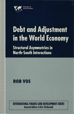 Debt and Adjustment in the World Economy by Rob Vos