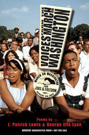 Voices from the March on Washington by J.Patrick Lewis