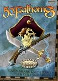 Savage Worlds RPG: Explorers Edition 50 Fathoms