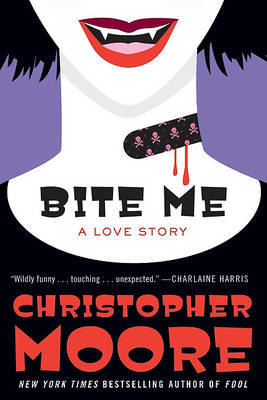 Bite Me: A Love Story by Christopher Moore image