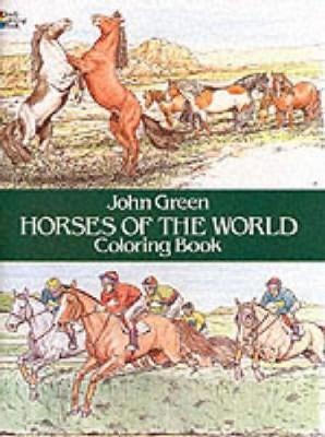 Horses of the World Colouring Book by John Green image