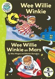 Wee Willie Winkie / Wee Willie Winkie on Mars by Wes Magee image