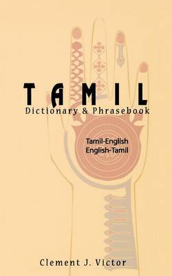 Tamil-English / English-Tamil Dictionary & Phrasebook by Clement J. Victor image