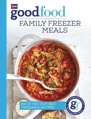 Good Food: Family Freezer Meals by Good Food Guides