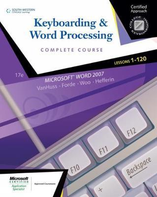 College Keyboarding: Lessons 1-120 by Connie M Forde