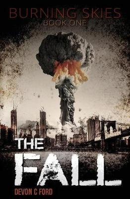 The Fall by Devon C Ford