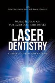 Laser Dentistry by World Fed for Laser Dentistry (wfld)