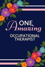 One Amazing Occupational Therapist by Happy Happy Journaling