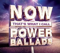 Now That's What I Call Power Ballads by Various image