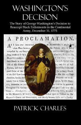 Washington's Decision by Patrick Charles