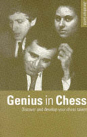 Genius in Chess by Jonathan Levitt