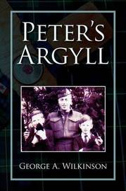 Peter's Argyll by George A. Wilkinson