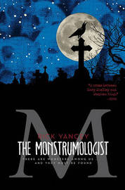 The Monstrumologist: The Terror Within by Rick Yancey