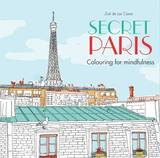 Secret Paris by Zoe de Las Cases